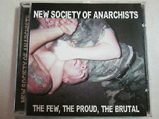 NEW SOCIETY OF ANARCHISTS THE FEW, PROUD THE BRUTAL 2001 CD BILLY MILANO S.O.D.