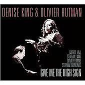 Denise King - Give Me the High Sign (2013)