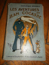 BONNAUD DOMINIQUE LES AVENTURES DE JEAN COCASSE illustré par Giffey 1932