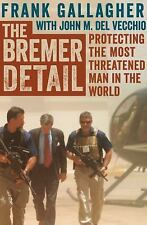 The Bremer Detail by John M. Del Vecchio and Frank Gallagher (2014, Paperback)