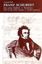 Franz Schubert: Die schone Mullerin * Winterreise (The Lovely Miller M-ExLibrary