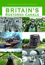 Roger W. Squires Britain's Restored Canals (Landmark Collector's Library) Very G