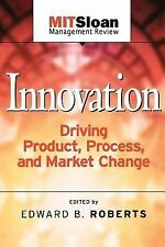 Innovation: Driving Product, Process, and Market Change-ExLibrary