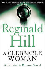 A Clubbable Woman by Reginald Hill (Paperback, 2009)