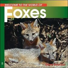Foxes (Welcome to the World Series)