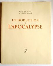 Paul CLAUDEL. INTRODUCTION A L'APOCALYPSE. 1925. 1/ 900 pur fil. Illustré