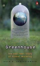 Greenhouse : The 200-Year Story of Global Warming by Gale E. Christianson...