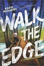 Thunder Road: Walk the Edge 2 by Katie McGarry (2016, Hardcover)