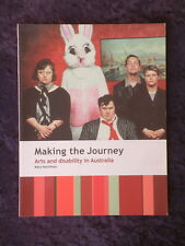 Mary Hutchison - Making the Journey: Arts and Disability in Australia