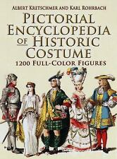 Dover Fashion and Costumes: Pictorial Encyclopedia of Historic Costume : 1200...