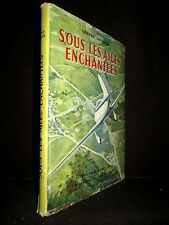 Sous les AILES ENCHANTEES dessin G. de SAINTE CROIX Aviation Avion Plane 1957 !