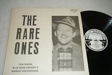 BING CROSBY The Rare Ones LP 18 Rarest Recordings 1984 Broadway BR-128 NM