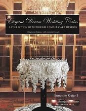 Elegant Dream Wedding Cakes: A Collection of Memorable Small Cake Designs, Inst
