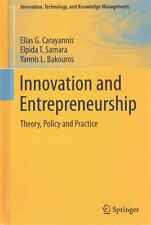 Innovation and Entrepreneurship Theory, Policy and Practice 9783319112411