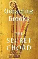 The Secret Chord by Geraldine Brooks Hardback, 2015 1st/1st