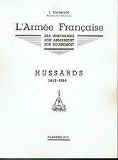 L.ROUSSELOT: Planche N°41: Hussards 1812-1814  - Uniformes Armement équipements