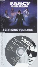 Maxi CD--FANCY -- - SINGLE -- I CAN GIVE YOU LOVE