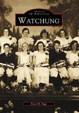 Watchung (Images of America) by David B. Page - New Jersey