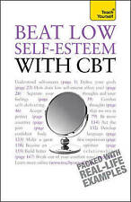 Beat Low Self-Esteem With CBT: Teach Yourself, Palmer, Stephen, Wilding, Christi