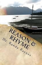 Reason and Rhyme : Poetic Truths for Today by Randy Raynes (2016, Paperback)