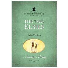 The Two Elsies Original Elsie Dinsmore