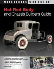 Motorbooks Workshop HOT ROD BODY & CHASSIS BUILDER'S GUIDE by Dennis Parks NEW