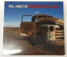 NEW Renegade Rock 'n' Roll CD by Phil Hamilton, 2012, FREE SHIPPING