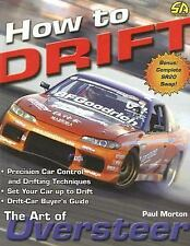 S-A Design: How to Drift : The Art of Oversteer by Paul Morton (2006, Paperback)