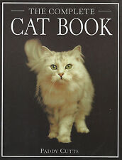 The Complete Cat Book by Paddy Cutts (2002 Hardcover Book)