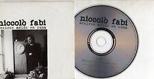 NICCOLO FABI in SPAGNOLO CD single 1 TRACCIA Spain