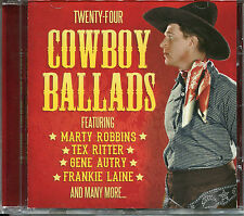 TWENTY-FOUR COWBOY BALLADS CD - MARTY ROBBINS, TEX RITTER, ROY ROGERS & MORE