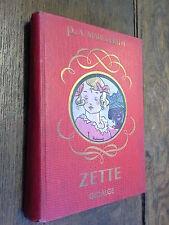 Zette Histoire d'une petite fille Paul et Victor Margueritte illustré Raylambert