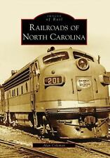 Railroads of North Carolina (Images of Rail) by Coleman, Alan