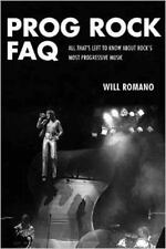 Prog Rock FAQ: All That's Left to Know About Rock's Most Progressive Music (Faq