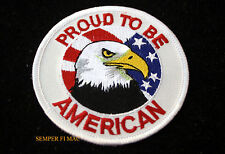 PROUD TO BE AN AMERICAN US FLAG USA EAGEL PATCH BIKER