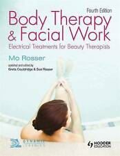 Body Therapy and Facial Work: Electrical Treatments for Beauty Therapists, 4th E