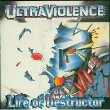 Ultraviolence - Life of Destructor - Earache NEW