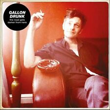 Gallon Drunk/the road gets Darker from Here-vinyle LP 180g + CD + téléchargement