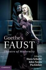 Goethe's Faust: Theatre of Modernity-ExLibrary