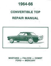 1964 1965 1966 MUSTANG CONVERTIBLE TOP REPAIR MANUAL