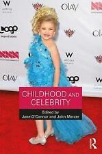 Childhood and Celebrity by Taylor & Francis Ltd (Paperback, 2017)