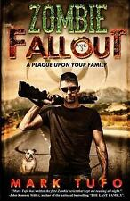 A Plague upon Your Family by Mark Tufo and Sylwia Serwinska  Zombie Apocalypse