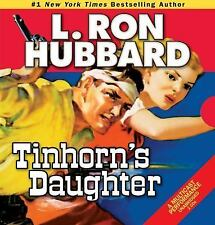 Western Short Stories Collection: Tinhorn's Daughter by L. Ron Hubbard (2014, CD