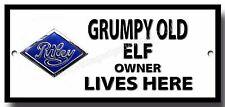 Al Grumpy Old Riley Elf proprietario vive qui metallo segno, AUTO, GARAGE