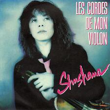 SHUSHANA LES CORDES DE MON VIOLON /C'EST UN MOUVEMENT PERPETUEL FRENCH 45 SINGLE