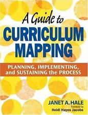 A Guide to Curriculum Mapping: Planning, Implementing, and Sustaining the Proces