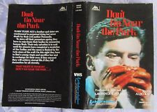 DONT GO NEAR THE PARK, VHS, PAL, DPP72, VIDEO NASTY, PRE CERT
