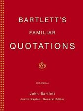 Bartlett's Familiar Quotations: A Collection of Passages, Phrases, and Proverb..