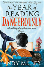The Year of Reading Dangerously: How Fifty Great Books Saved My L. 9780007255764