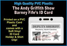 THE ANDY GRIFFITH SHOW ID Badge / Card Prop **DEPUTY SHERIFF BARNEY FIFE** PVC